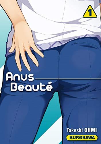 Anus Beauté - tome 01 (1)