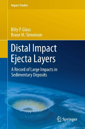 Distal Impact Ejecta Layers: A Record of Large Impacts in Sedimentary Deposits (Impact Studies) (English Edition)