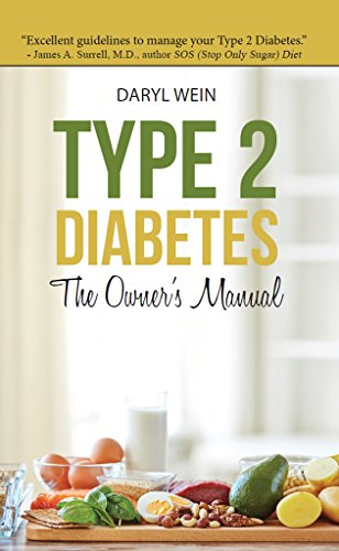 Type 2 Diabetes The Owner's Manual (English Edition)