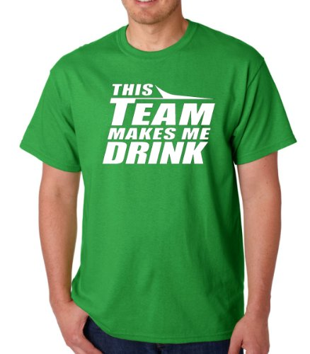 This Team Makes Me Drink New York Adult T-Shirt Tee (X-Large, Green)
