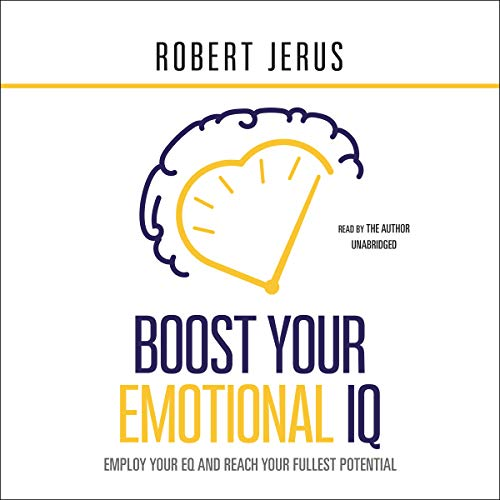 Boost Your Emotional IQ audiobook cover art