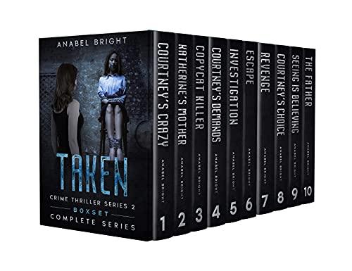 Boxset Series: Taken Crime Thriller Series 2: (Complete Series, 10 books) (English Edition)