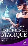 Expérience magique, tome 4 : Pouvoirs (1/2) par Williams