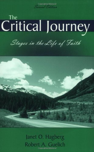 Compare Textbook Prices for The Critical Journey, Stages in the Life of Faith, Second Edition 2nd Edition ISBN 9781879215498 by Hagberg, Janet O.,Guelich, Robert A.