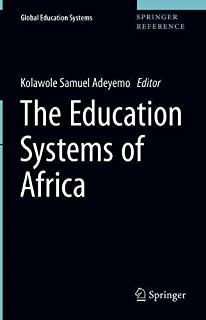 The Education Systems of Africa (Global Education Systems)