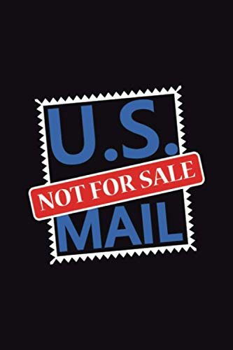 US Mail Not for Sale Postal Stamp Save the Postoffice USPS: 100 Page 6X9 Inches Lined Notebook Cream Paper Journal