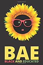 Black and Educated: Sunflower Natural Hair Vacation Planner Notebook 6x9 Inches 100 Pages Travel Journal Trip Planner and Vacation Diary Checklists, ... Melanin Queen, Pride African American DNA