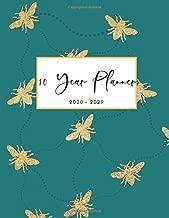 2020-2029 10 Ten Year Planner Monthly Calendar Honey Bees Goals Agenda Schedule Organizer: 120 Months Calendar; Appointment Diary Journal With Address ... Notes, Julian Dates & Inspirational Quotes