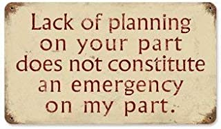 Lack of Planning Vintage Metal Sign Funny Humorous TIN Sign 7.8X11.8 INCH