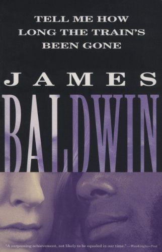 Tell Me How Long the Train's Been Gone (Vintage International) by [James Baldwin]