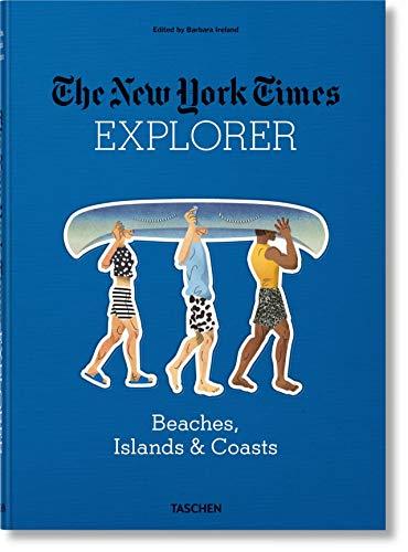 The New York Times Explorer. Beaches, Islands & Coasts: JU