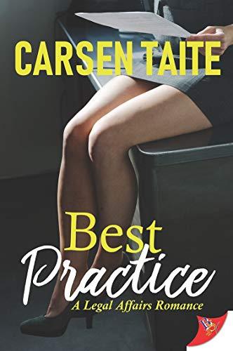 Best Practice (A Legal Affairs Romance)