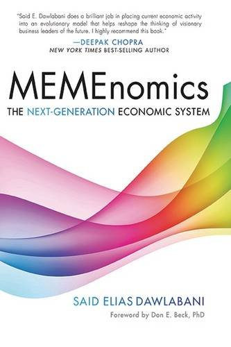 MEMEnomics: The Next-Generation Economic System