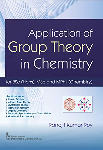 Application of Group Theory in Chemistry (English Edition)