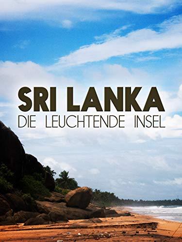 Sri Lanka - Die leuchtende Insel