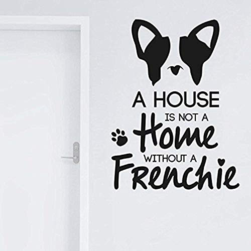 Vinyl Wall Decal Adesiviamo A House is not a Home Without a Frenchie Bulldog Francese French s Vinyl Decor Sticker BR1772