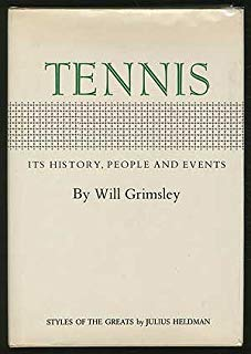 Tennis: its history, people and events: Styles of the greats,