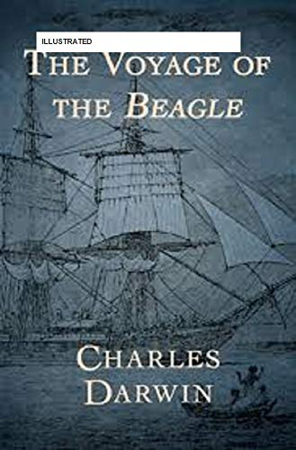the Voyage of the Beagle(illustrated) (English Edition)
