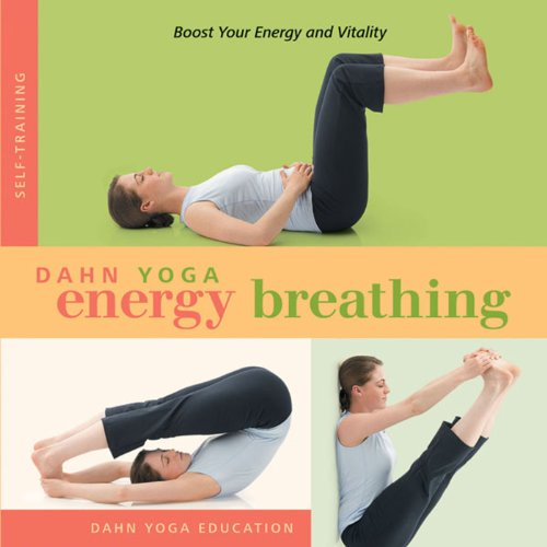 Dahn Yoga Energy Breathing audiobook cover art