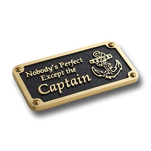 The Metal Foundry Nautical Themed Gift Plaque. Nobody's Perfect Boating Or Sailing Brass Sign is