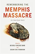 Remembering the Memphis Massacre: An American Story (English Edition)