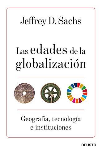 Las edades de la globalización: Geografía, tecnología e instituciones (Sin colección)