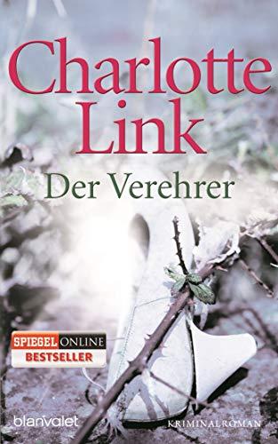 Der Verehrer: Kriminalroman