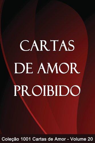 Cartas de Amor Proibido (1001 Cartas de Amor Livro 20) (Portuguese Edition)
