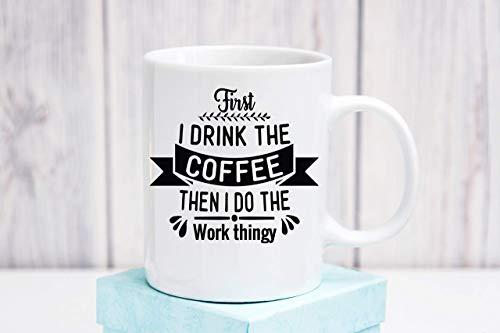 N\A En Primer Lugar me Beber el café de la Taza Luego Hago el Trabajo Thingy de café Divertida de Empleo Employee Gift café Taza de té