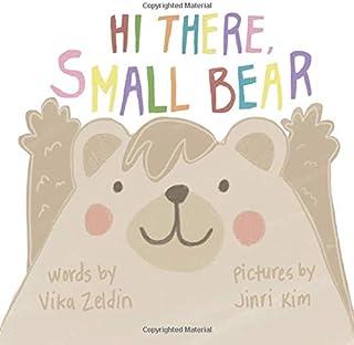 Hi There, Small Bear