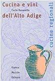 Cucina e vini dell'alto Adige