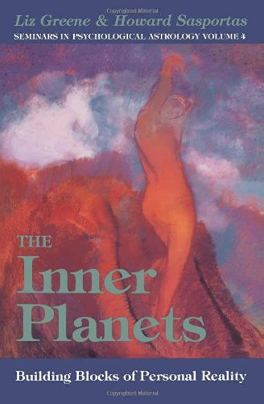 The Inner Planets: Building Blocks of Personal Reality (Seminars in Psychological Astrology)