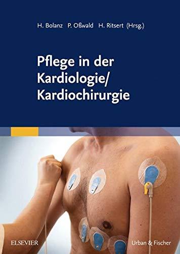 Pflege in der Kardiologie/ Kardiochirurgie