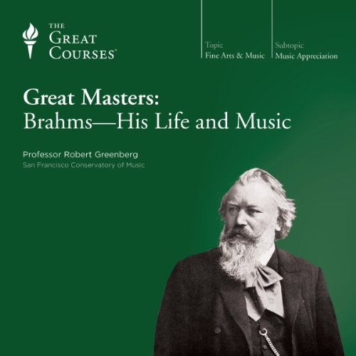 Couverture de Great Masters: Brahms-His Life and Music