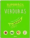 Verduras, superfácil: Cocina con 2 - 6 ingredientes...