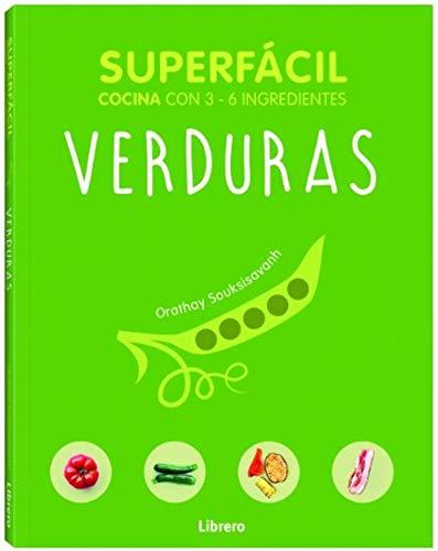 Verduras, superfácil: Cocina con 2 - 6 ingredientes