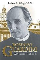 Romano Guardini: A Precursor of Vatican II