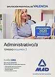 Administrativo/a de la Diputación Provincial de Valencia. Temario volumen 3