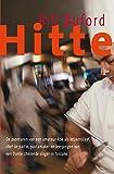 Hitte: de avonturen van een amateur-kok als keukenslaaf, chef de partie, pastamaker en lerjongen van een Dante citerende slager in Toscane (Dutch Edition)