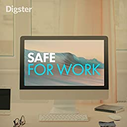 Digster Safe For Work on Amazon Music Unlimited