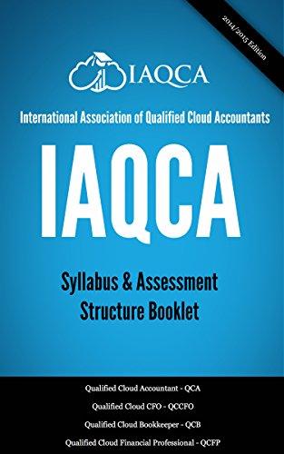 IAQCA Syllabus Booklet: International Association of Qualified Cloud Accountants (English Edition)