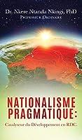 Nationalisme Pragmatique: Catalyseur du Développement en RDC.