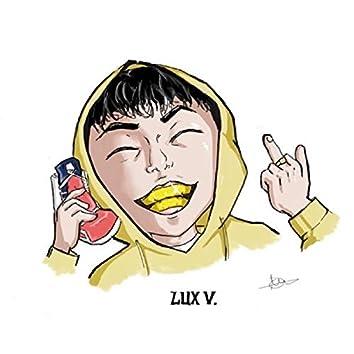 LUX V