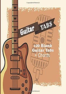 Guitar Tabs: Guitar Tablature Notebook - 100 pages - with chords - Manuscript paper music - Big Format- Composition book