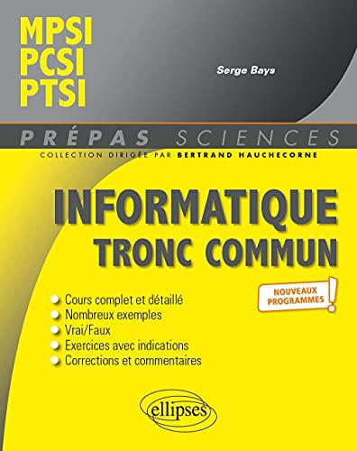 Informatique tronc commun: MPSI,...