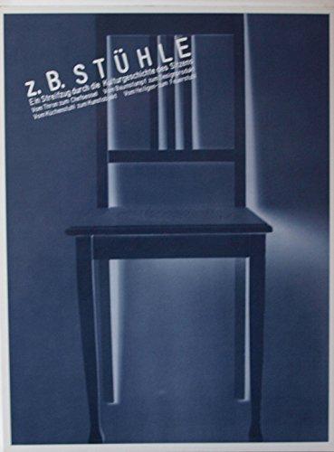 Z. B. Stühle. Sonderausgabe. Ein Streifzug durch die Kulturgeschichte des Sitzens