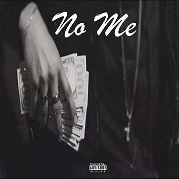 No Me