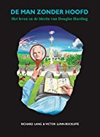 De man zonder hoofd: Het leven en de ideeën van Douglas Harding