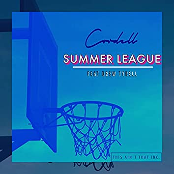 Summer League (feat. drewtyrell)