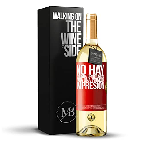 «No hay una segunda oportunidad para una primera impresión» Mensaje en una Botella. Vino Blanco Premium Verdejo Joven. Etiqueta Roja PERSONALIZABLE.